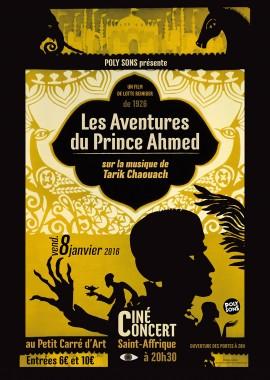 Affiche Ciné Concert les Aventures du Prince Amhed sur la musique de Tarik Chaouach